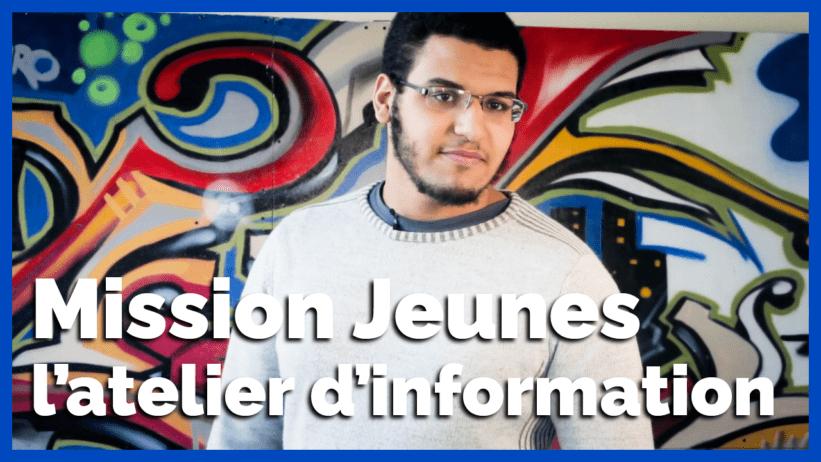 video-Missions-jeune-atelier-informations